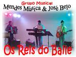Reis do Baile, Duo Mende Musica, José Belo, grupos musicais, grupos de baile, bailes