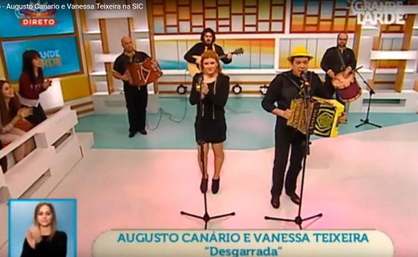 Desgarrada Augusto Canario e Vanessa Teixeira na SIC